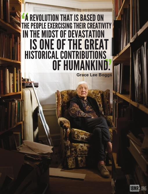 Picture of Grace Lee Boggs sitting on a sofa chair with her quote: A revolution that is based on the people exercising their creativity in the midst of devastation is one of the great historical contributions of humankind.